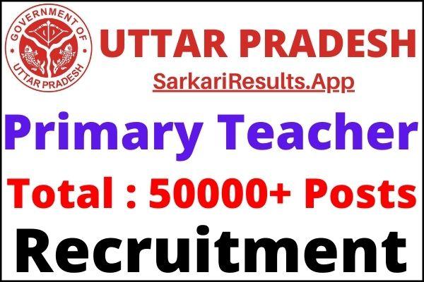 UP Primary Teacher Recruitment 2021